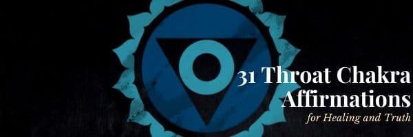 31 Throat Chakra Affirmations