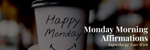 42 Monday Morning Affirmations
