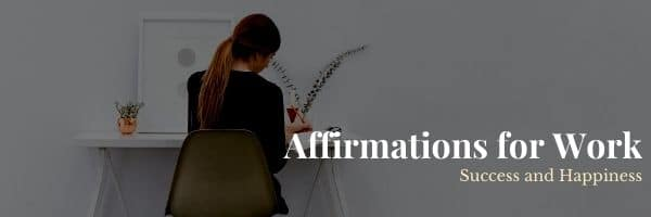 Affirmations for Work Success