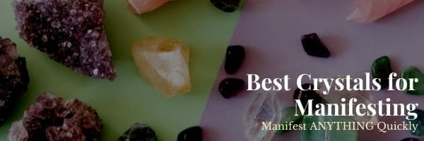 Best Crystals for Manifesting