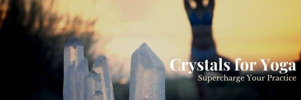 Crystals for Yoga