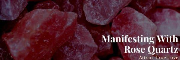 How to Manifest True Love With Rose Quartz