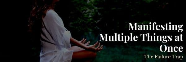 Manifesting Multiple Things at Once
