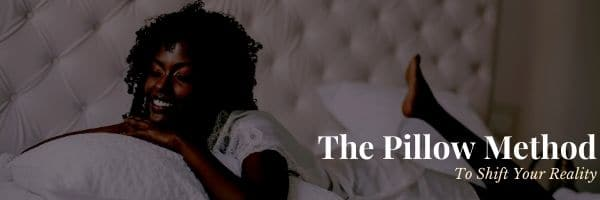 The Pillow Method