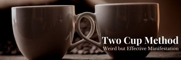 Two Cup Method