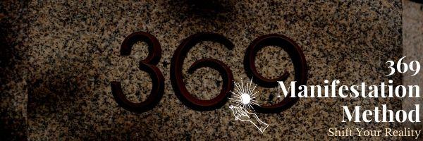 369 Manifestation Method
